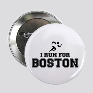 """I RUN FOR BOSTON 2.25"""" Button"""