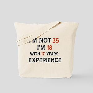 35 year old designs Tote Bag