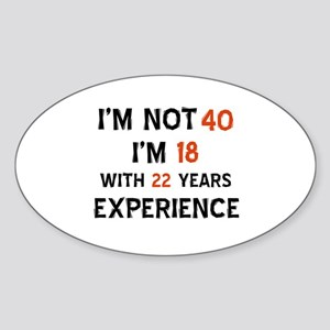 40 year old designs Sticker (Oval)