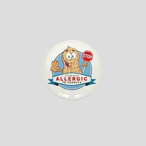 Allergic to Peanuts Mini Button