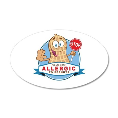 Allergic to Peanuts 35x21 Oval Wall Decal