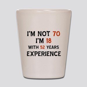 70 year old designs Shot Glass