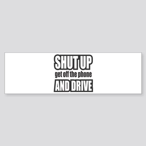 Get off the Phone & Drive! Bumper Sticker