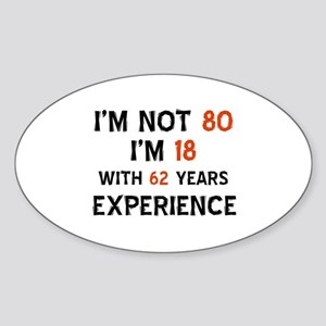 80 year old designs Sticker (Oval)