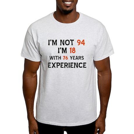 94 year old designs Light T-Shirt