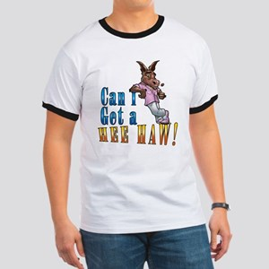 CAN I GET A HEE HAW T-Shirt