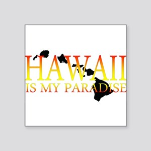 HAWAII IS MY PARADISE Sticker