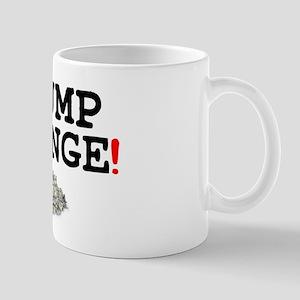 CHUMP CHANGE! Small Mug