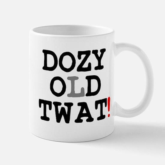 DOZY OLD TWAT! Small Mug