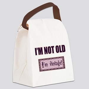 I'm Not Old I'm Vintage Canvas Lunch Bag