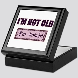 I'm Not Old I'm Vintage Keepsake Box