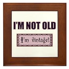 I'm Not Old I'm Vintage Framed Tile