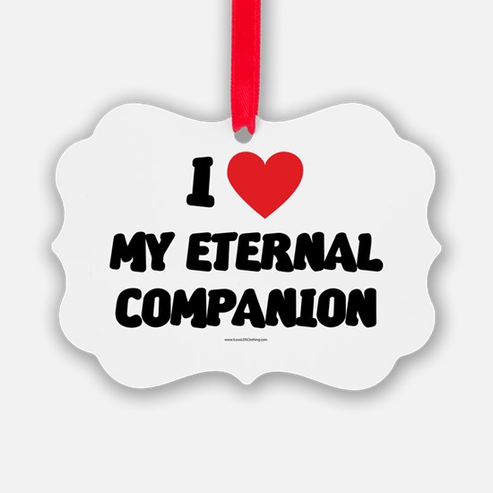 I Love My Eternal Companion - LDS Clothing - LDS O