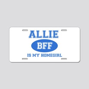 Allie BFF designs Aluminum License Plate