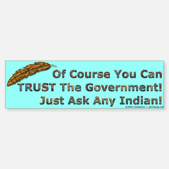 Government Trust Bumper Bumper Bumper Sticker
