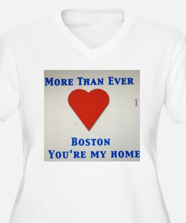 Support our wonderful town, Boston T-Shirt