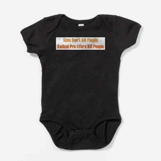 gunsdontkill.png Baby Bodysuit