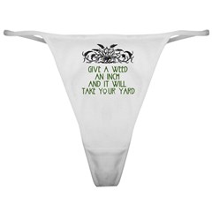 Give a Weed an Inch Classic Thong