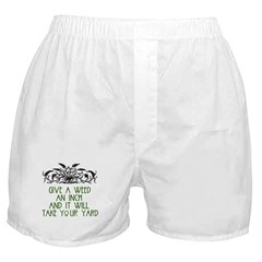 Give a Weed an Inch Boxer Shorts
