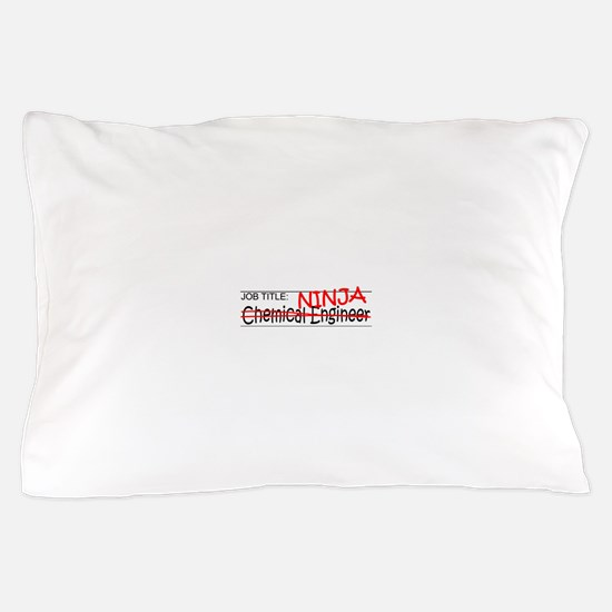 Job Ninja Chem Eng Pillow Case