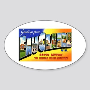 Eau Claire Wisconsin Greetings Oval Sticker