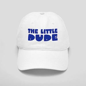 The Little Dude Cap