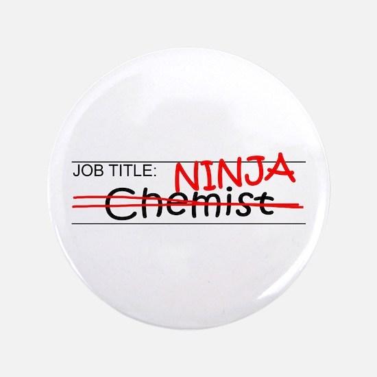 "Job Ninja Chemist 3.5"" Button"
