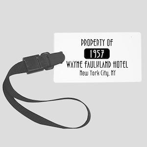 Property of the Wayne Faulkland Hotel Large Luggag