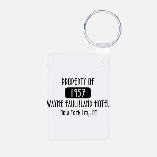 Property of the Wayne Faulkland Hotel Keychains
