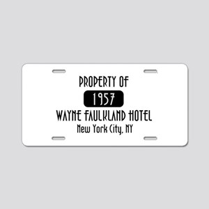 Property of the Wayne Faulkland Hotel Aluminum Lic