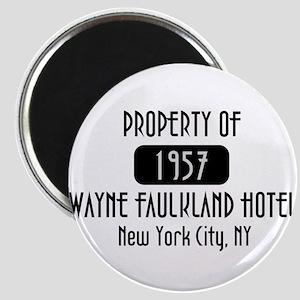 Property of the Wayne Faulkland Hotel Magnet