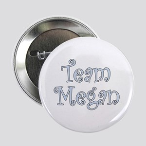 Team Megan Button