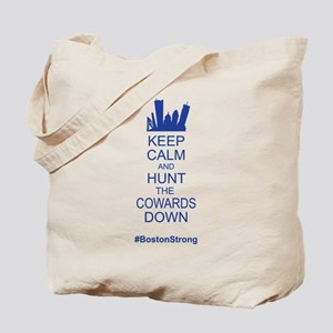 Keep Calm and Hunt the Cowards Down BostonStrong T