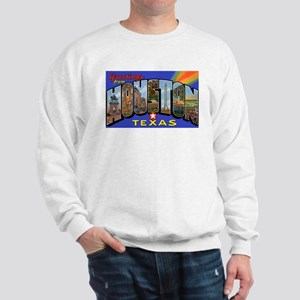 Houston Texas Greetings (Front) Sweatshirt