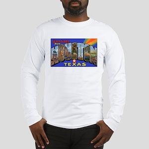 Houston Texas Greetings (Front) Long Sleeve T-Shir