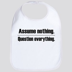 Assume Nothing Bib