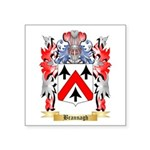 Brannagh Square Sticker 3
