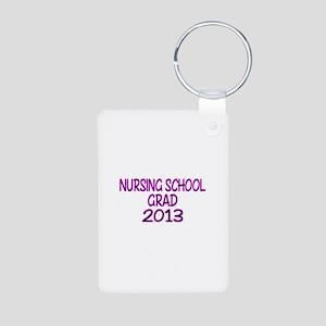 2013 NURSING SCHOOL copy Keychains