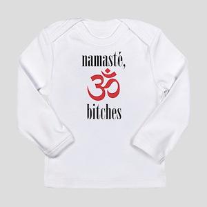 namaste, bitches (grey) Long Sleeve T-Shirt