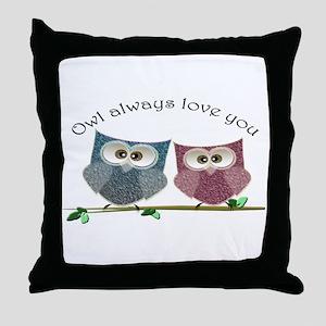 Owl always love cut cute Owls Art Throw Pillow