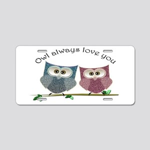 Owl always love cut cute Owls Art Aluminum License