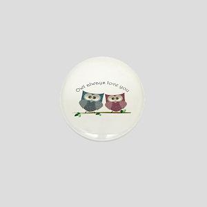 Owl always love cut cute Owls Art Mini Button