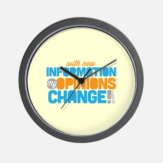 My Opinions Change Wall Clock