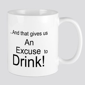 SOTL Excuse to Drink Mug