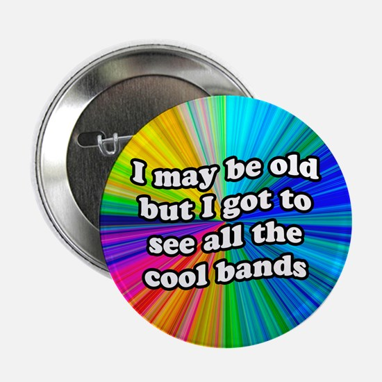 "All The Cool Bands 2.25"" Button"