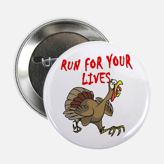 RUN FOR YOUR LIVES TURKEY Button
