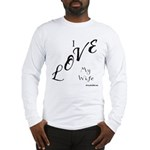 I Love Tees Long Sleeve T-Shirt