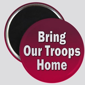 TROOPS HOME... Magnet