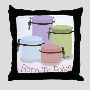 Born To Bake Throw Pillow