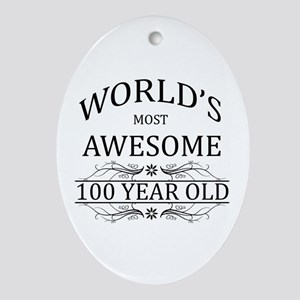 World's Most Awesome 100 Year Old Ornament (Oval)